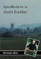 Apicultura en la Abadía Buckfast