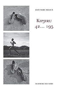 Kipjiru : 42... 195 par Jean-Marc Rigaux