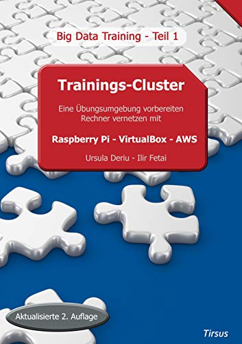 Trainings-Cluster Raspberry Pi - VirtualBox - AWS: Big Data...