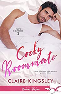 Book Boyfriend, tome 2 : Cocky Roommate par Kingsley
