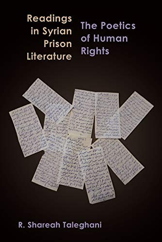 Readings in Syrian Prison Literature: The Poetics of Human Rights (Contemporary Issues in the Middle East) (English Edition)