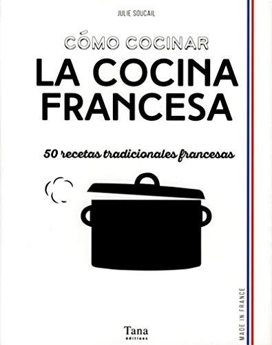 Como cocinar la cocina francesa