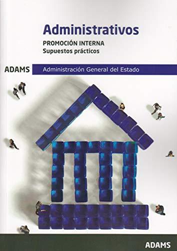 Supuestos Prácticos Administrativos, promoción interna, Administración General del Estado