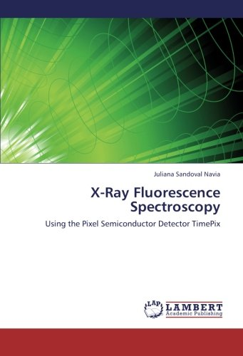 X-Ray Fluorescence Spectroscopy: Using the Pixel Semiconductor Detector TimePix
