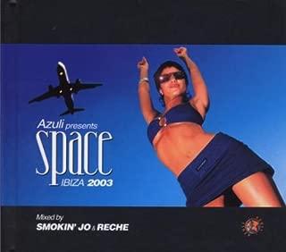 Space: Ibiza 2003