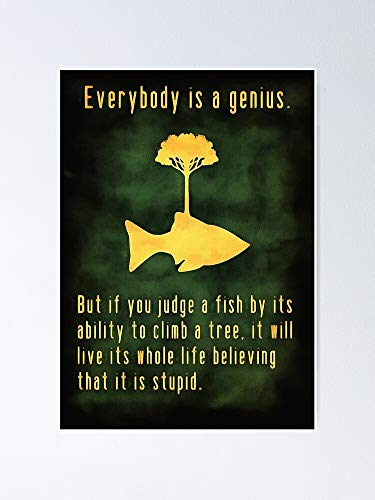 Lehuyng Everybody is A Genius-Einstein-Logo Poster 12.75' X 17' Inch No Frame Board for Office Decor, Best Gift Dad Mom Grandmother and Your Friends