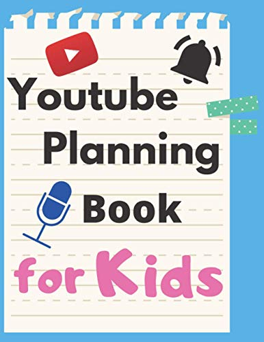 YouTube Planning Book for Kids: A Notebook For Beginners | How to Make a youtube Video Planner for Kids | Edit Video Book for Kids