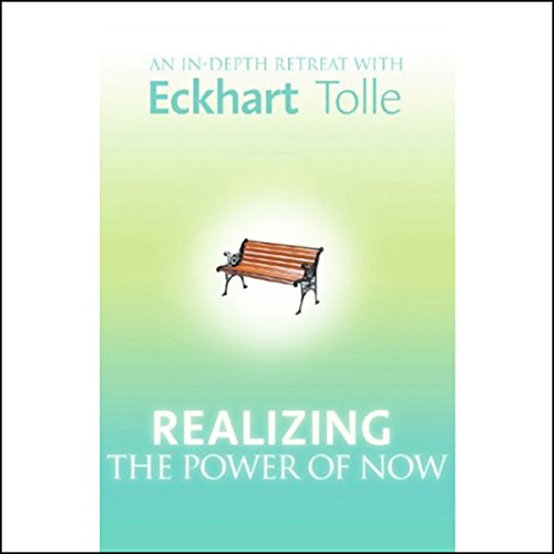 Realizing the Power of Now audiobook cover art
