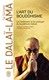 L'art du bouddhisme : Pratiquer la sagesse au quotidien