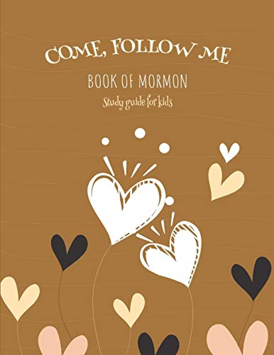 "Come, Follow Me Book of Mormon Study Guide for Kids: Visual Study Journal For Primary Kids and Visual Learners; 110 Pages, Large 8x11"" size, Study Prompts and Questions (Doodle Fun) -  Bountiful, Joy, Paperback"