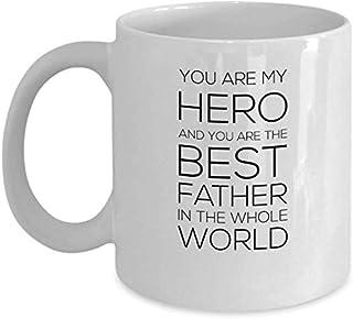 Tasse à café de 11 oz - Tu es mon héros et tu es le meilleur père du monde entier - Citations fières et drôles