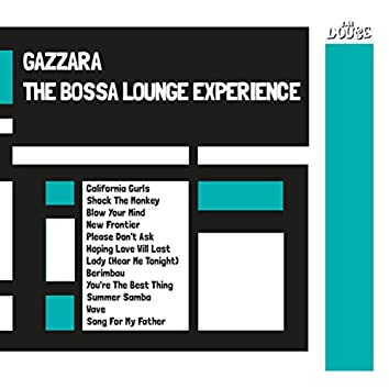 The Bossa Lounge Experience