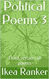 Political Poems 3: Third version of poems (English Edition)