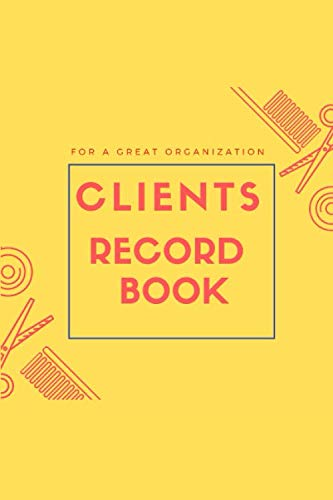 Client Record Book : For hairstylist, Salon, Barber, eye lash: With A - Z Alphabetical Tabs | Personal Client Record Book Customer Information | Personal Client Record Book