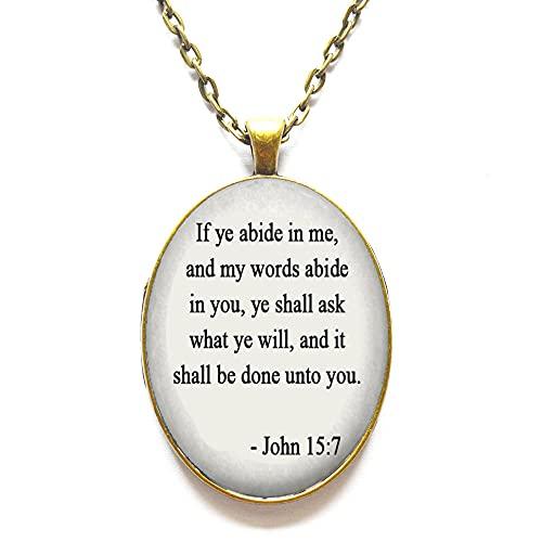 Collar inspirador de la Biblia Verso Joyería Collar Biblia Juan 15:7 Cita del Evangelio de la Biblia Jesús Escritura Joyas-#253