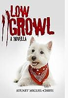 Low Growl: A Novella