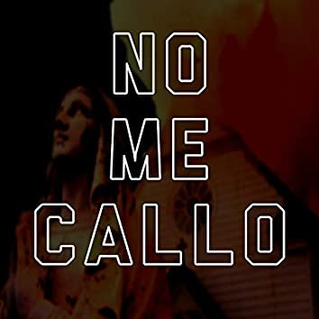 No me callo