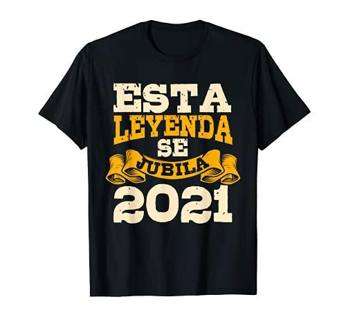 Esta Leyenda Se Jubila 2021 Jubilado Regalo Jubilación Camiseta