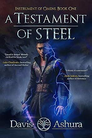 A Testament of Steel