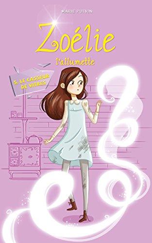 Zoelie L Allumette Tome 5 Le Casseur De Vitres Le Fantome De Noel French Edition Ebook Potvin Marie Amazon Ca Kindle Store
