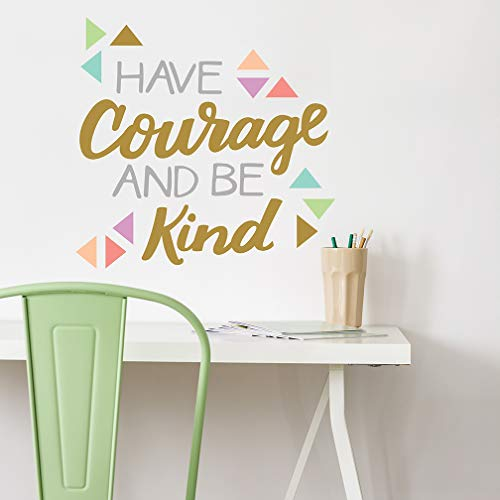Wall Decor - Wall Decals - Inspirational Quote. Peel and Stick Wall Decals - Easy to Remove Colorful Vinyl Quote - Have Courage and Be Kind. DIY Decoration.