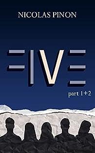 Five - Intégrale, tome 1 par Nicolas Pinon