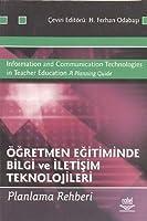 Ögretmen Egitiminde Bilgi ve Iletisim Teknolojileri