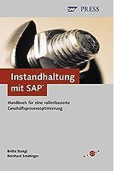 Instandhaltung mit SAP - Handbuch für eine rollenbasierte Geschäftsprozessoptimierung (SAP PRESS) Gebundene Ausgabe