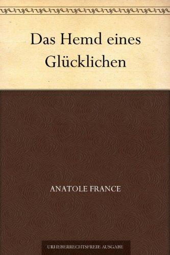 Couverture du livre Das Hemd eines Glücklichen (German Edition)
