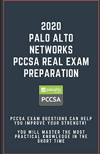 2020 -Palo Alto Networks PCCSA Real Exam Preparation: PCCSA exam questions can help you improve your strength! You will master the most practical knowledge in the short time