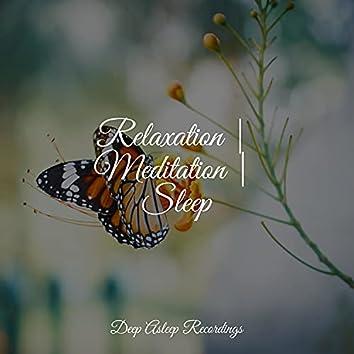 Relaxation   Meditation   Sleep