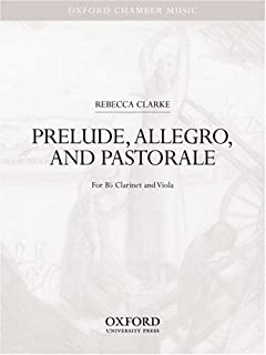 Prelude, Allegro, and Pastorale: For B Flat Clarinet and Viola (Oxford Chamber Music)