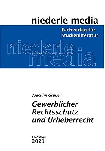 Gewerblicher Rechtsschutz und Urheberrecht - 2021