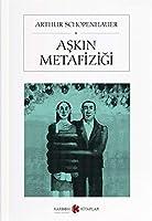 Askin Metafizigi; Über Die Weiber