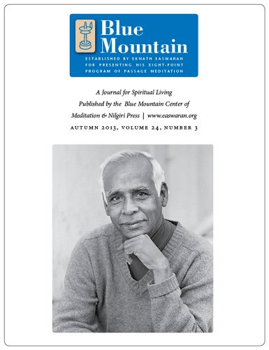 The Power of the Mantram, Journal for Spiritual Living, Autumn 2013 (he quarterly journal of the Blue Mountain Center of Meditation Book 3) (English Edition)