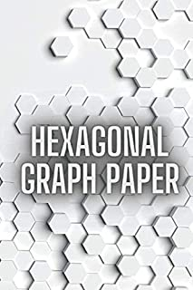 Hexagonal Graph Paper: A Hexagonal Graph Paper Composition notebook for Organic Chemistry & Biochemistry Hexagon Drawing S...