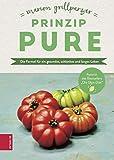 Prinzip Pure: Die Formel für ein gesundes, schlankes und langes Leben