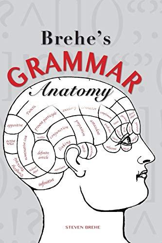 Brehe's Grammar Anatomy