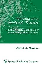 Best nursing as a spiritual practice Reviews