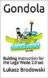 Gondola: Bulding instruction for the Lego Wedo 2.0 set (English Edition)