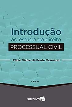 Introdução ao Estudo do Direito Processo Civil