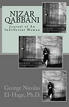 Nizar Qabbani:  Journal of An Indifferent Woman