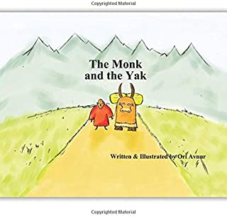 The Monk and the Yak: Children's Picture Book with Audiobook as a GIFT. (Age 4-8) An Eastern story about friendship and trust in life. (Inspirational Children's Books) (by Inspiring Reads For Kids)