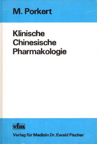 Klinische Chinesische Pharmakologie