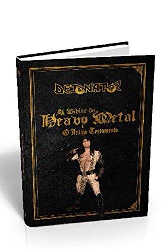 Detonator. A Bíblia do Heavy Metal
