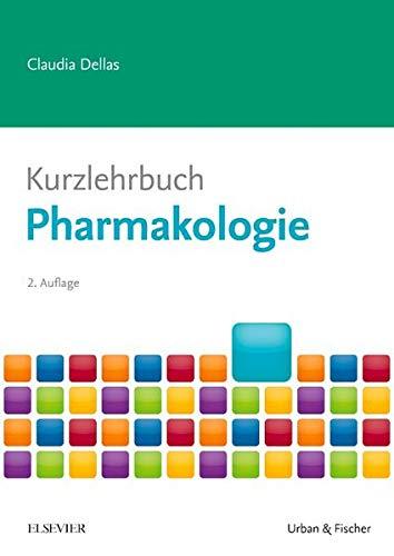Kurzlehrbuch Pharmakologie (Kurzlehrbücher)