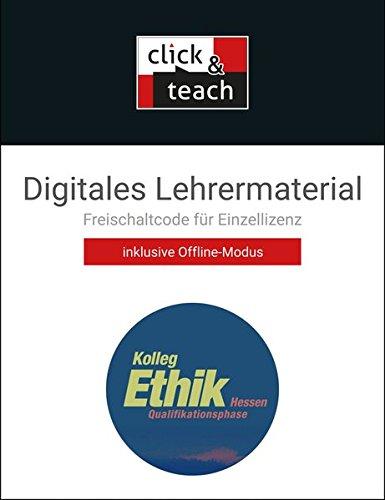 Kolleg Ethik – Hessen / Kolleg Ethik Hessen Q-Phase click & teach Box: Unterrichtswerk für Ethik in der Oberstufe / Digitales Lehrermaterial (Karte ... Unterrichtswerk für Ethik in der Oberstufe)