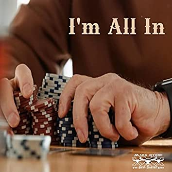 I'm All In