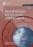 Geschichte aktuell, Band 5: Von Potsdam bis ins neue Jahrtausend (9. bis 13. Klasse) - Otto Mayr