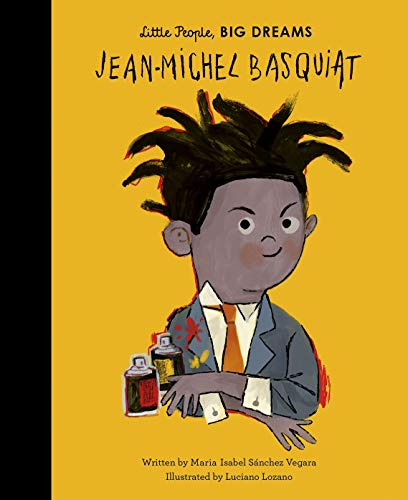 Vegara, M: Jean-Michel Basquiat (Little People, BIG DREAMS, Band 41)
